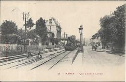 NANCY La Gare.Quai Claude Le Lorrain - Nancy