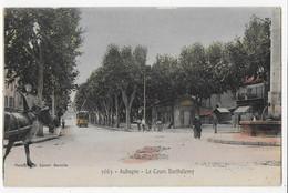 Cpa Bon Etat , Aubagne ,le Cours Barthélemy, Tramway , Animation , Cheval , Carte Rare - Aubagne
