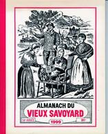 Almanach Du Vieux Savoyard 1999 - Unclassified