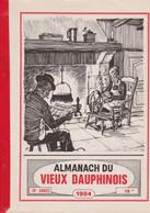 Almanach Du Vieux Dauphinois 1984 - Unclassified