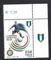 Italia 2007; INTER, Campione D' Italia 2006-2007, Francobollo Di Angolo Superiore Con Scudetto Tricolore Sull' Appendice - 2001-10: Mint/hinged