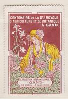 Gent 1908 Centenaire  Société Royale D'Agriculture Et De Botanique  Vignette - Erinnophilie - Reklamemarken