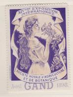 Gent 1898  Société Royale D'Agriculture Et De Botanique Exposition Internationale  Vignette - Erinnophilie - Reklamemarken