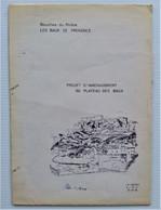 13520 Les Baux-de-Provence Lot De 4 Plans Dépliants : Réseaux Téléphoniques Souterrains Et  Aménagement 1986 - Public Works