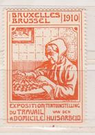 Bruxelles  1910 Exposition Du Travail à Domicile   Vignette - Commemorative Labels