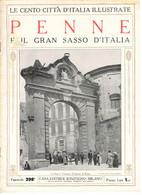 PENNE  (PESCARA) - IL GRAN SASSO D'ITALIA- Le Cento Città D'Italia Illustrate - Editrice SONZOGNO 1921 - Pescara