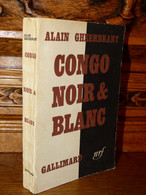 GHEERBRANT / CONGO NOIR ET BLANC / 1955 - Livres Dédicacés