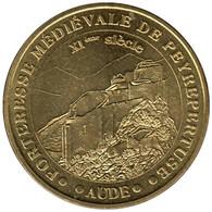11-0021 - JETON TOURISTIQUE MDP - Forteresse Médiévale De Peyrepertuse - 2007 - 2007