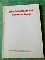 Abruzzo-Rivista Abruzzese Di Studi Storici Dal Fascismo Alla Resistenza-1980 - War 1939-45