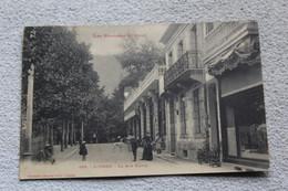 Cpa 1917, Luchon, La Rue Sylvie, Haute Garonne 31 - Luchon