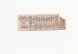 1 Ticket Ancien. TRAMWAYS Sté Ame De Liège-Seraing Et Extensions. Belgique. Voir Description - Europe