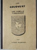 Livre Généalogie Famille Geudvert Famenne Région Wellin Graux Froidfontaine - Historia