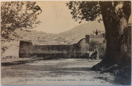 613 - SIGNES ( Var) - Portail Du Chateau De Valbelle - XVIII è Siècle - Signes