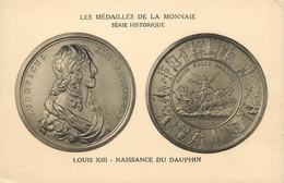 "CPA MONNAIE "" Louis XIII, Naissance Du Dauphin"" - Coins (pictures)"