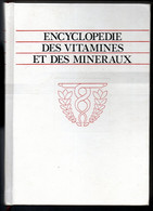 Encyclopédie Des Vitamines Et Des Minéraux  Editions J.René Fleming De 1987 - Encyclopaedia