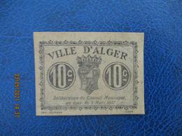 Alger  Chambre De Commerce  Billet De Necessite   10 C - Handelskammer