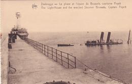 MUST Zeebrugge Le Phare Et L Epave Du Brussels Capitaine Fryatt - Zeebrugge