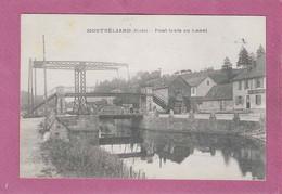 25,- MONTBELIARD ,- Pont Levis Au Canal - Montbéliard