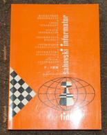 FIDE CHESS INFORMANT Vol.46 Of 1988 YUGOSLAVIA ŠAHOVSKI INFORMATOR SCHACH ECHECS AJEDREZ XADREZ SCACCHI SJAKK ШАХМАТЫ - 1950-Oggi