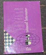 FIDE CHESS INFORMANT Vol.22 Of 1977 YUGOSLAVIA ŠAHOVSKI INFORMATOR SCHACH ECHECS AJEDREZ XADREZ SCACCHI SJAKK ШАХМАТЫ - 1950-Now