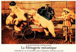 CPM - La MENAGERIE MECANIQUE - MARSEILLE Expo ... (Photo Détournée) - Circo