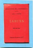 """64  .LARUNS  Et  Ses  Alentours  , Carte Au 1 / 100, 000 E ( Tirage De 1893  ) .""""""""  Dimension  45 X 57  Cm """""""" - Geographical Maps"""