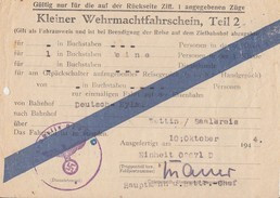 DR Kleiner Wehrmachtfahrschein Gültig Von Deutsch-Eylau Nach Wettin Vom 10.10.44 Ansehen !!!!!!!!!!! - Lettres & Documents