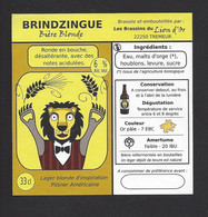 Etiquette De Bière Blonde  -  Brindzingue  -  Brasserie Les Brassins Du Lion D'Or  à Trémeur   (22) - Beer