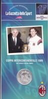 MEDAGLIA COLLEZIONI MEMORABILI GAZZETTA DELLO SPORT MILAN COPPA INTERCONTINENTALE 1989 - Unclassified