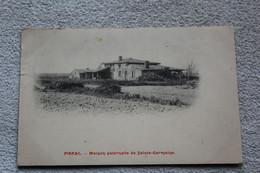 Cpa 1905, Pibrac, Maison Paternelle De Sainte Germaine, Haute Garonne 31 - Pibrac