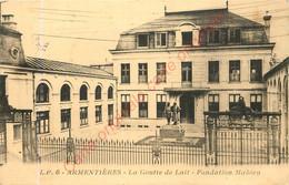 59.  ARMENTIERES .  La Goutte De Lait . Fondation Mathieu . - Armentieres