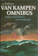 ANTHONY VAN KAMPEN OMNIBUS - MUITERS VAN DE BATAVIA - HET VERDOOLDE SCHIP (historische Nautische Romans Over Zeilvaart) - Adventures