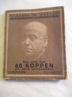 """Oud Boek  1925  """" EEN KEUZE Van ZESTIG  KOPPEN Uit De Letterkunde  -- FOTO'S EN TEK ; Edgard  Barbaix  Gent - Antique"""