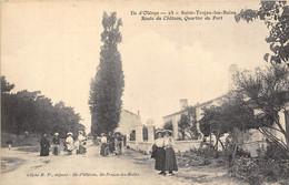 17-ILE D'OLERON- SAINT-TROJAN-LES-BAINS- ROUTE DU CHÂTEAU QUARTIER DU PORT - Ile D'Oléron