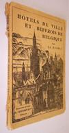 B0823[Boek] Hôtels De Ville Et Beffrois De Belgique : La Vie Sociale ...  [Dendermonde Zoutleeuw Aalst Ieper Diest 1920 - Belgium
