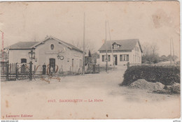 DAMMARTIN HALTE LA GARE 1903 PRECURSEUR - Autres Communes