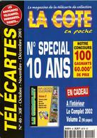 Revue COTE En Poche N° 40 Année 2001 - Avec Le Complet 2002 Vol.2 - Books & CDs
