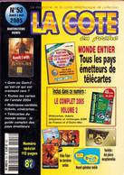 Revue COTE En Poche N° 53 Année 2005 - Avec Le Complet 2005 Vol.2 - Books & CDs