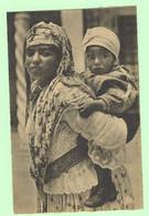 K837 - AFRIQUE - Scènes Et Types - Mauresque Et Son Enfant - Unclassified