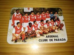 "Calendar Of Pocket  "" Futebol Soccer - Arsenal Clube De Parada ""  Maia 1994 - Formato Piccolo : 1991-00"