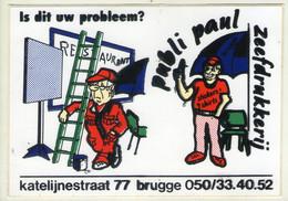 AUTOCOLLANT .  STICKER . IS DIT UW PROBLEEM ? PUBLI PAUL ZEEFDRUKKERIJ . KATELIJNESTRAAT 77 . BRUGGE . PUBLICITAIRE - Stickers