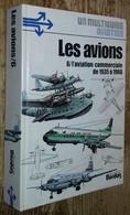 Les Avions. 6- L'aviation Commerciale De 1935 à 1960 - History