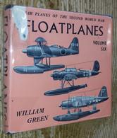 War Planes Of The Second World War, Volume Six : FLOATPLANES - History