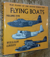 War Planes Of The Second World War, Volume Five : FLYING BOATS - History