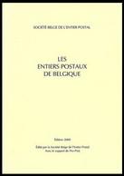 Catalogue Des Entiers Belges / Belgische Postwaardestukken Catalogus - éd 2009 - 256 Pages / Pagina's - Belgium
