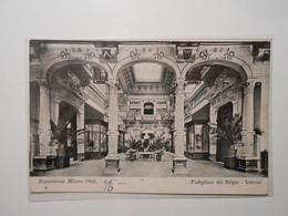 LOMBARDIA MILANO ESPOSIZIONE DEL 1906 PADIGLIONE DEL BELGIO INTERNO Formato Piccolo Viaggiata Nel 1906 Condizioni Buone - Milano