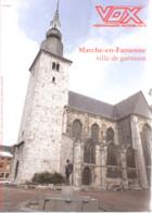 Armée Belge-Marche-en-Famenne-Ville De Garnison-Accueille Ses Militaires Au Camp Roi Albert-VOX-Hebdomadaire-Mars 1992 - Non Classificati