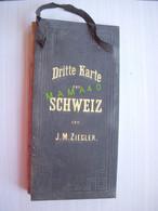 CARTE DE LA SUISSE - DRITTE KARTE DER SCHWEIZ VON J.M ZIEGLER - Geographical Maps