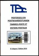 TBC POST - Catalogue De Cotations/Cotatie Catologus/Angebotskatalog - 2014 - Poste Privée / Privé-Post / Privater-Post - Belgium