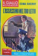 IL GIALLO MONDADORI 1961 N°651 EDNA SHERRY- SC.33 - Gialli, Polizieschi E Thriller